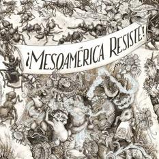 mesoamerica-resiste1